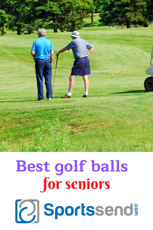 THE BEST GOLF BALLS FOR SENIORS 2020 in 2020 Golf ball