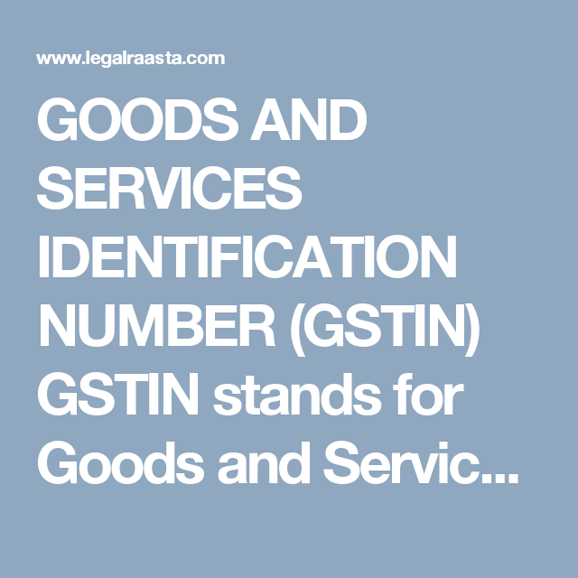 Goods and Services Identification Number (GSTIN)   Goods and services,  Best, Service
