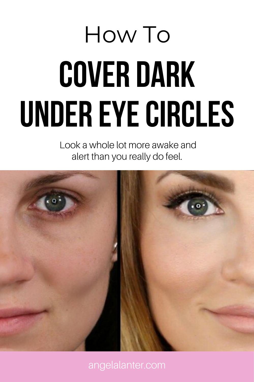 How to Cover Dark Under Eye Circles in 2020 | Dark under ...
