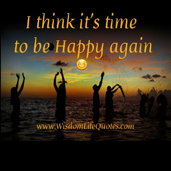 I think its time to be happy again inspirational pinterest i think its time to be happy again ccuart Gallery