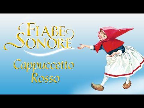 Cappuccetto Rosso Fiabe Sonore Youtube Istruzione Pinterest