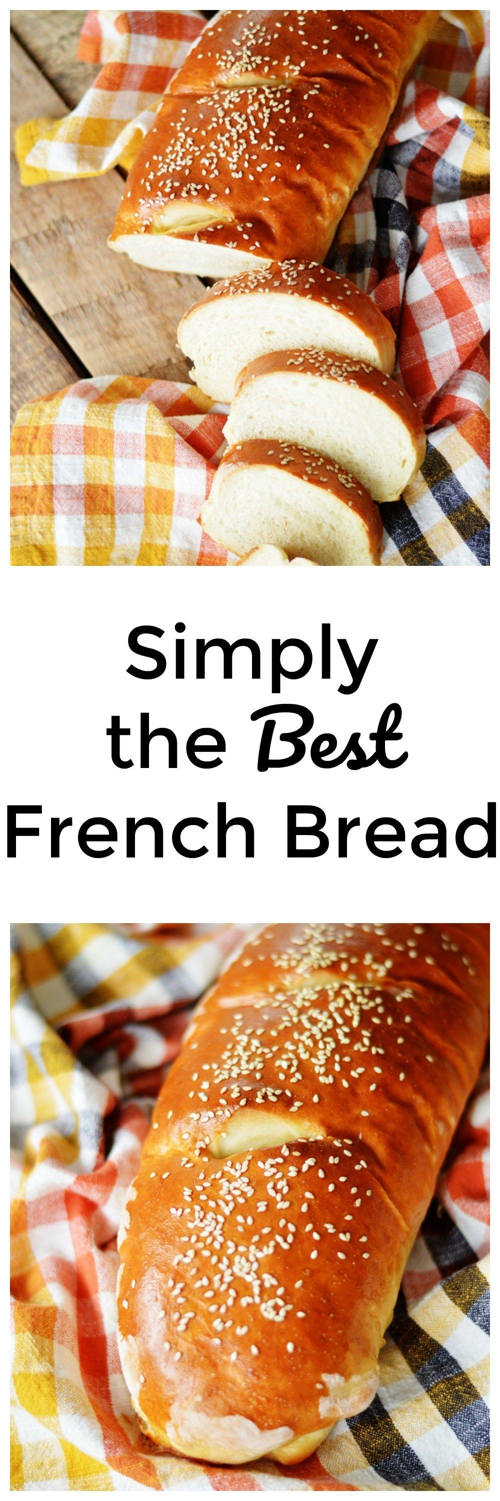 Simply the Best French Bread | Recipe | French bread ...