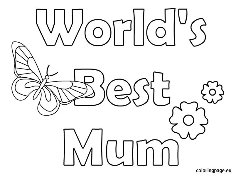 Mothers Day World S Best Mum Mothers Day Coloring Pages Mothers