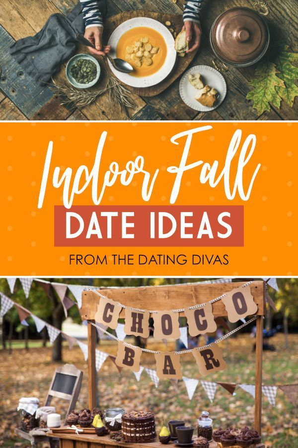 Fall Date Ideas for Couples Dating divas, Indoor date