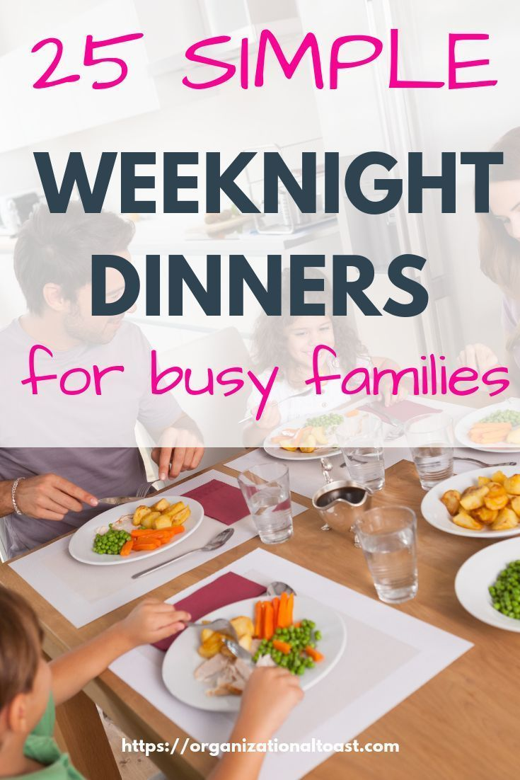 Meals for Busy Nights Looking for quick and easy dinner recipes for busy weeknights? Then this list is for you! Get dinner on the table in 30 minutes or less!Looking for quick and easy dinner recipes for busy weeknights? Then this list is for you! Get dinner on the table in 30 minutes or less!