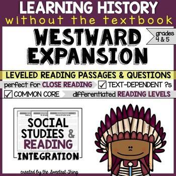 Westward Expansion: Close Reading Leveled Social Studies I