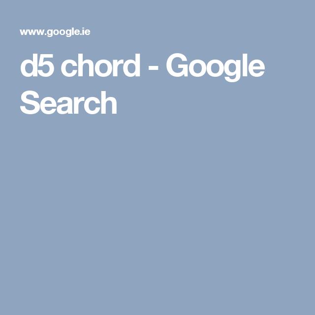 d5 chord - Google Search | Chords | Pinterest