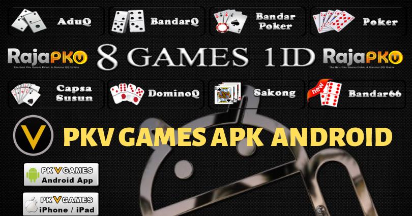Pkv Games Apk Android Indonesia 2019 Pkv Online Terbaik