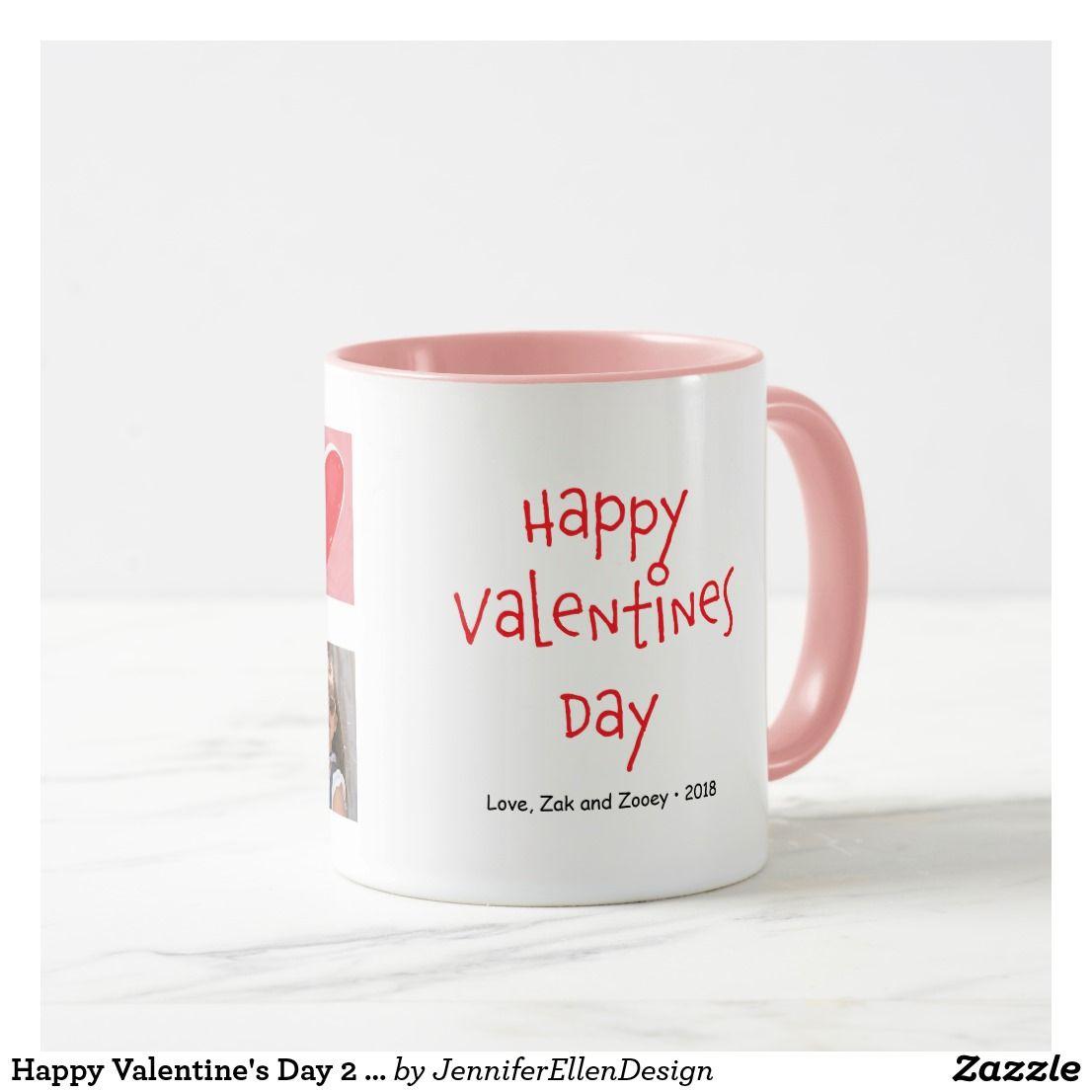 Happy Valentine S Day 2 Photo Custom Mug Zazzle Com Happy Valentines Day Custom Mugs Mugs