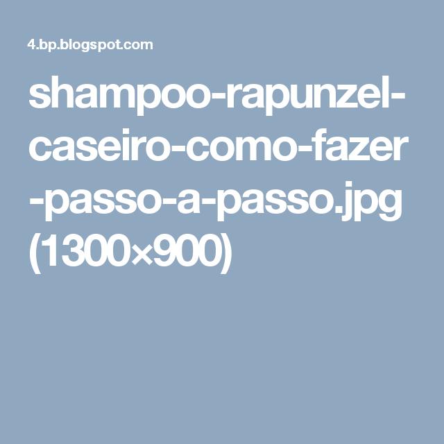 shampoo-rapunzel-caseiro-como-fazer-passo-a-passo.jpg (1300×900)
