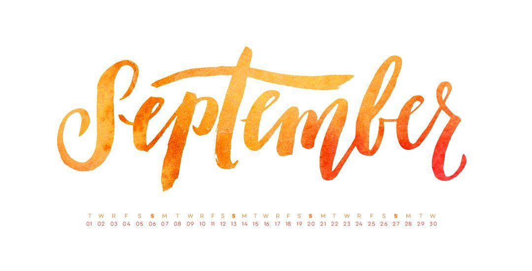 Freebie Hand Lettered September Desktop Wallpapers With Images Hand Lettering September Wallpaper Desktop Wallpaper