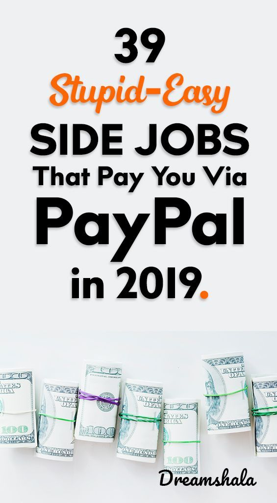 39 stupid-easy side jobs that pay you via PayPal in 2019.. #onlinejobs #onlinejobsthatpayviapaypal #paypal #workathome #Jobs #Pay #PayPal #Side #side hustle at home ideas #stupideasy