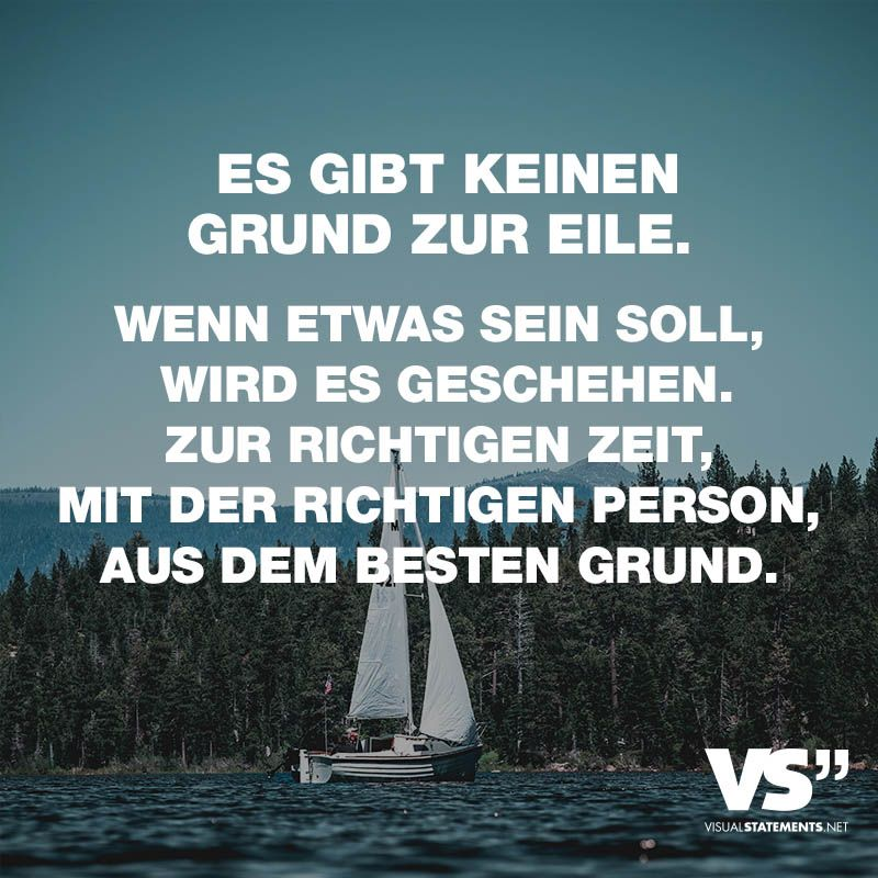 Visual Statements® There is no need to hurry. If there should be something, it will … – Leben // VISUAL STATEMENTS® – Beziehungs