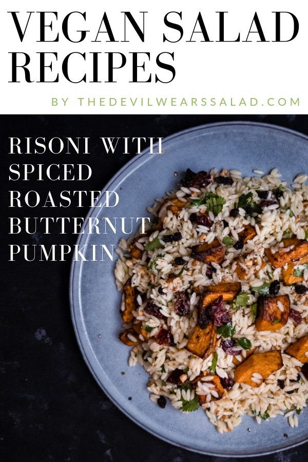 Risoni with Spiced Roasted Butternut Pumpkin. Looking for a vegan salad recipe that is also hearty and great as a meal? Well you'll love this delicious pasta salad with all the aromatic spices roasted through the butternut squash!