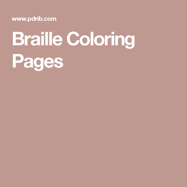 Braille Coloring Pages Teaching Career Braille Visually Impaired Children