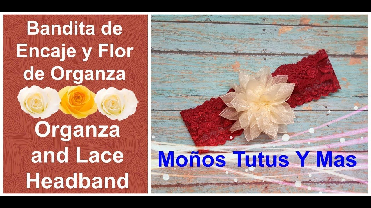 FLOR DE ORGANZA EN BANDITA DE ENCAJE Paso a Paso ORGANZA LOTUS FLOWER Tu...