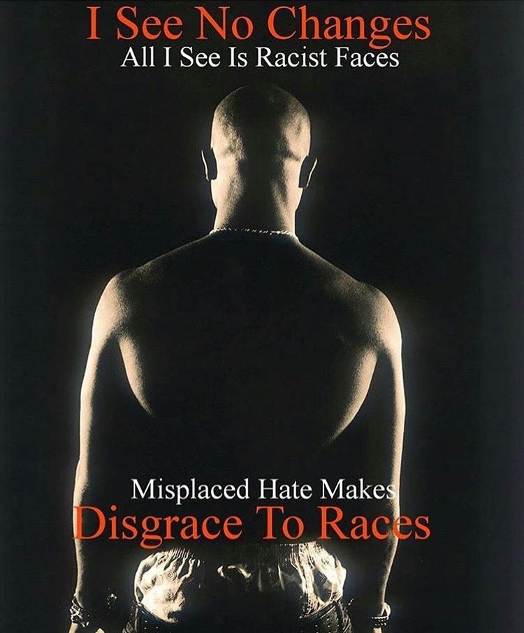 i see no changes...tupac (With images) | Tupac shakur quotes ...