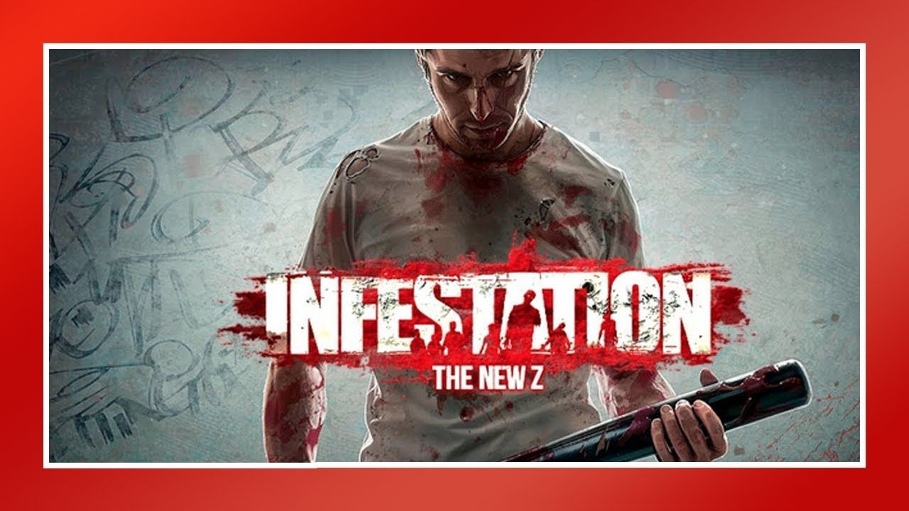 Infestation: The New Z - Ese tio no muere