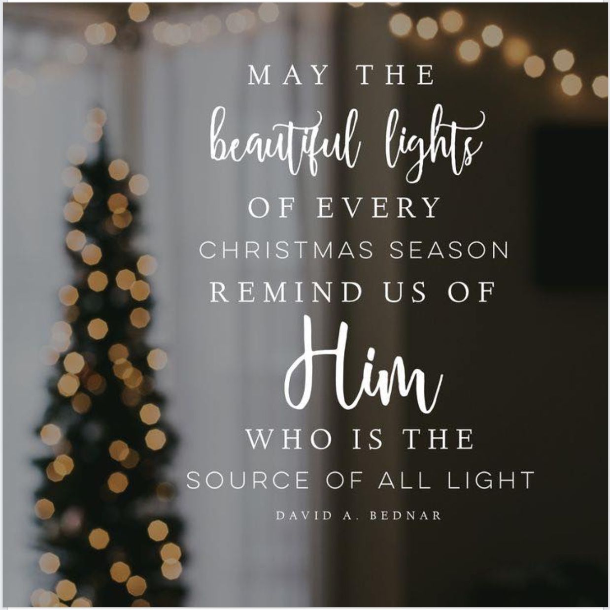 Light Of Christ Christmas Quotes Jesus Lds Christmas Quotes Christmas Lights Quotes