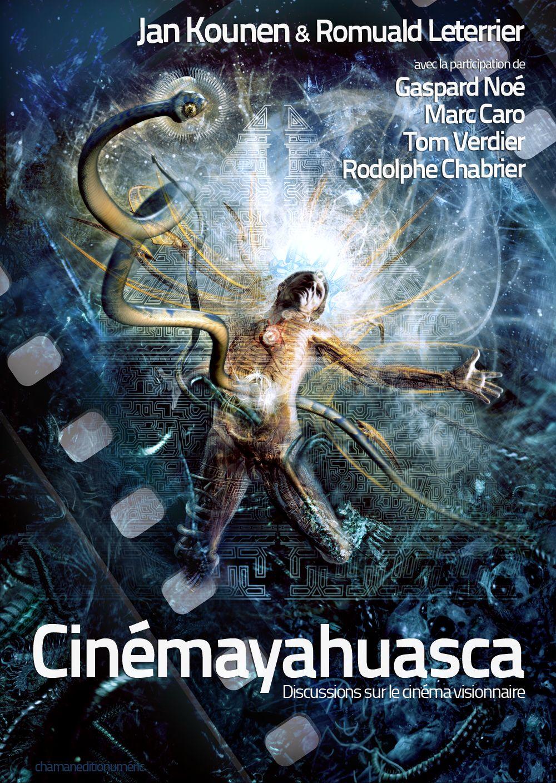 Cover du livre de Jan Kounen Cinemayahuasca sur le thème de Blueberry film avec Vincent Cassel