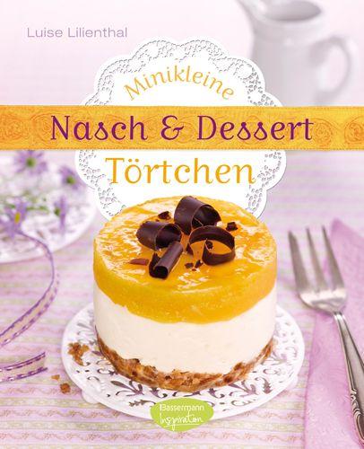mini t rtchen sweet things dessert mini torten und backen. Black Bedroom Furniture Sets. Home Design Ideas