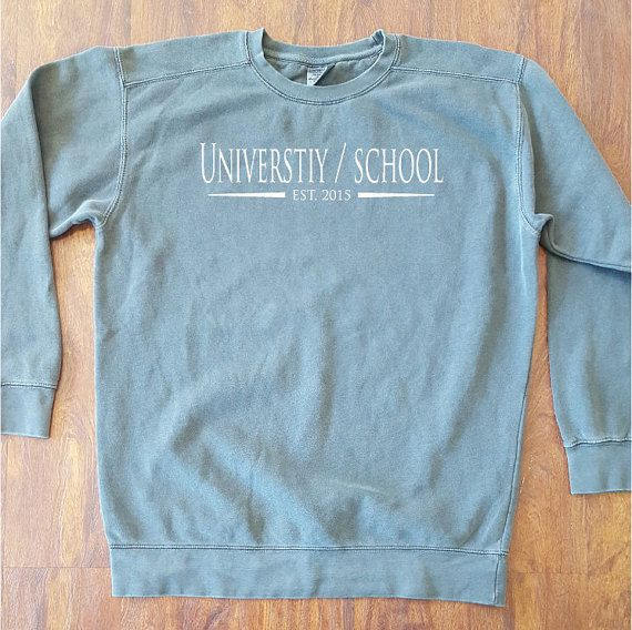 ce545cc7 Customized School Comfort Colors Sweatshirt - SHIPPING INCLUDED in ...