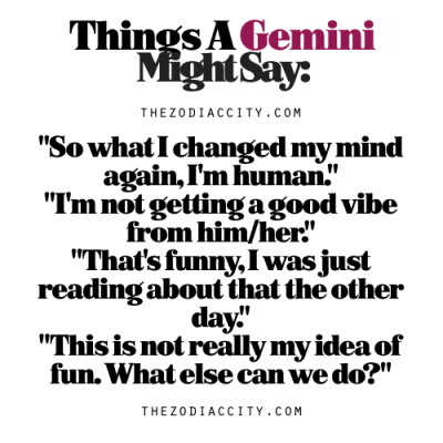 Things to say to a gemini woman