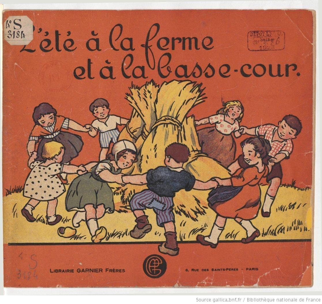 L Ete A La Ferme Et A La Basse Cour Album Texte Et