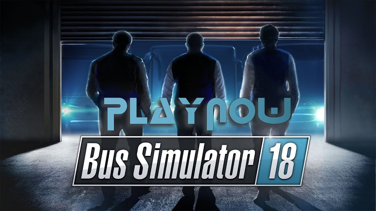 Playnow Bus Simulator 2018 Pc Gameplay Bus Simulator 2018 Pc Gameplay A Bus Game Simulator That Involves No Desert Game Trailers Games To Buy Best Games