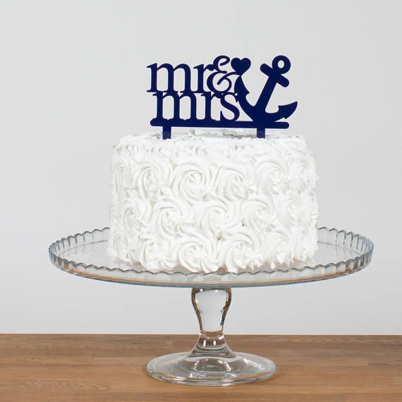 Mr And Mrs Anchor And Heart Cake Topper Sailor Themed Cake Etsy Wedding Cake Toppers Anchor Wedding Cake Heart Cake Topper