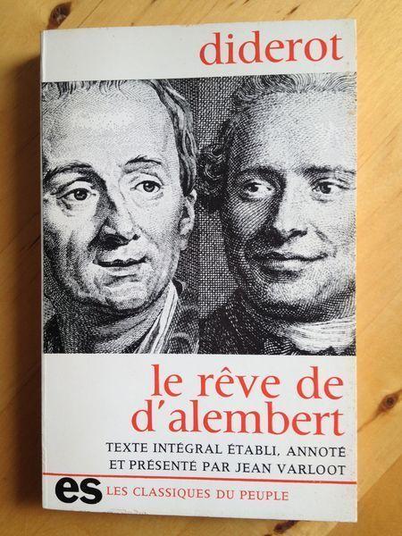 Le Reve De D Alembert Diderot Reve Histoire De La Philosophie Epistemologie