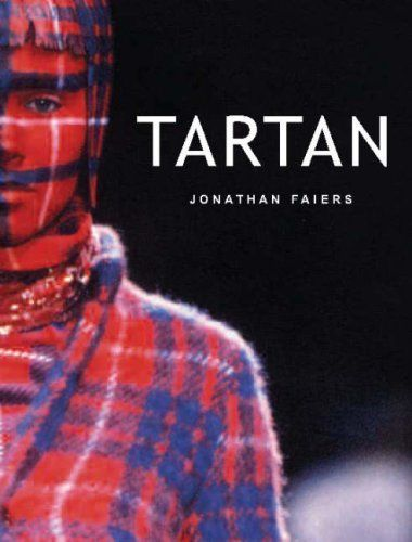 Tartan (Textiles That Changed the World) by Jonathan Faiers, http://www.amazon.com/dp/1845203771/ref=cm_sw_r_pi_dp_9oFEtb1NKKZAC