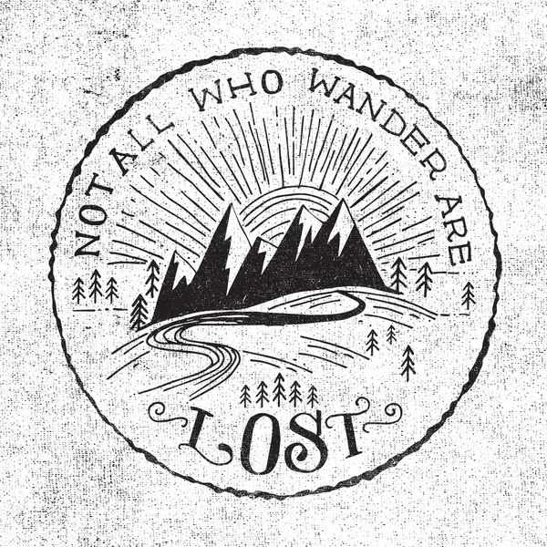 Lord Of The Rings Travel Quotes: NOT ALL WHO WANDER ... Art Print By Matthew Taylor Wilson