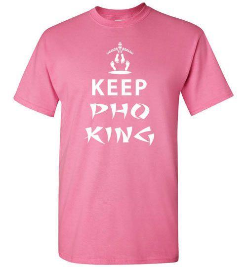 Keep Pho King Shirt