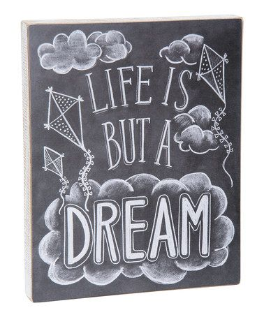 Love this 'A Dream' Sign by Primitives by Kathy on #zulily! #zulilyfinds