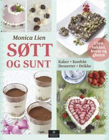 Søtt og sunt av Monica Lien (Innbundet) #cappelendamm