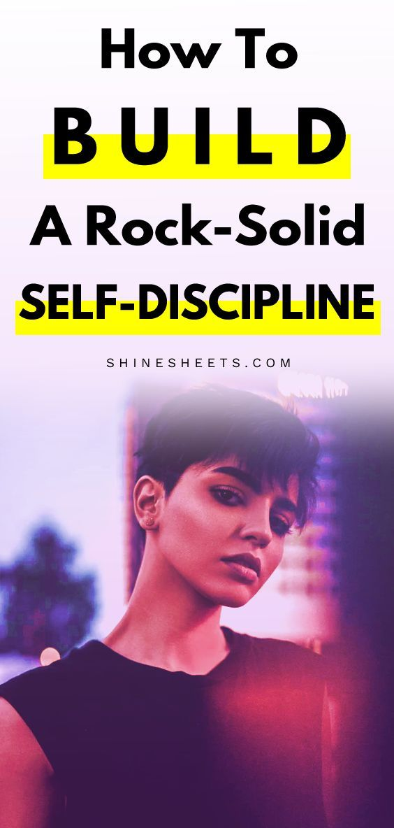 Become Rock-Solid! How To Build Self-Discipline