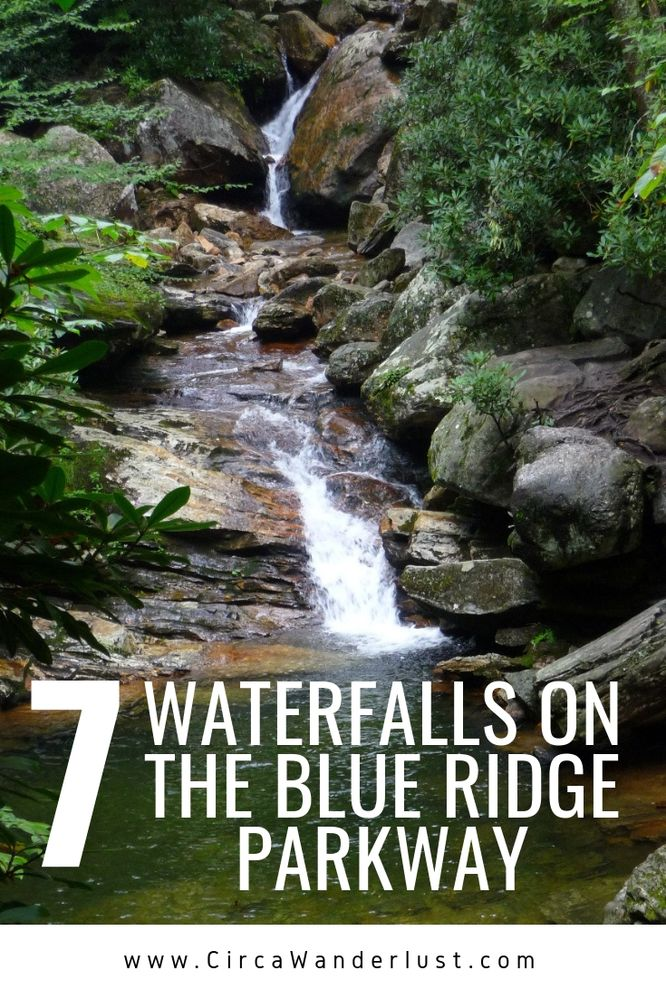 7 Waterfalls on the Blue Ridge Parkway You Need to Check Out - CircaWanderlust
