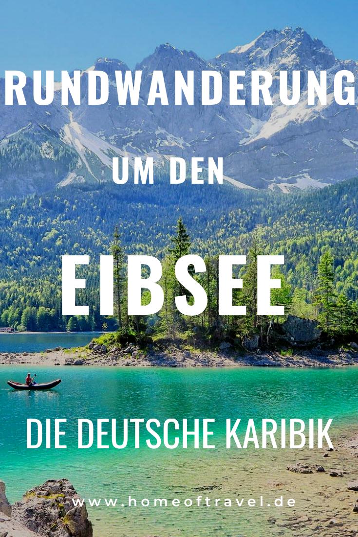 Rundwanderung um den Eibsee: Die deutsche Karibik