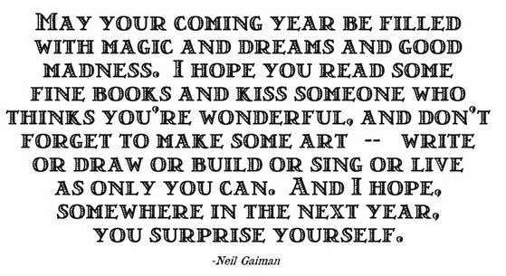 Happy New Year! + a quote from Neil Gaiman | words... | Pinterest ...