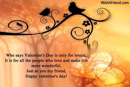 who says valentineu0027s day is only for lovers it is for all the friends
