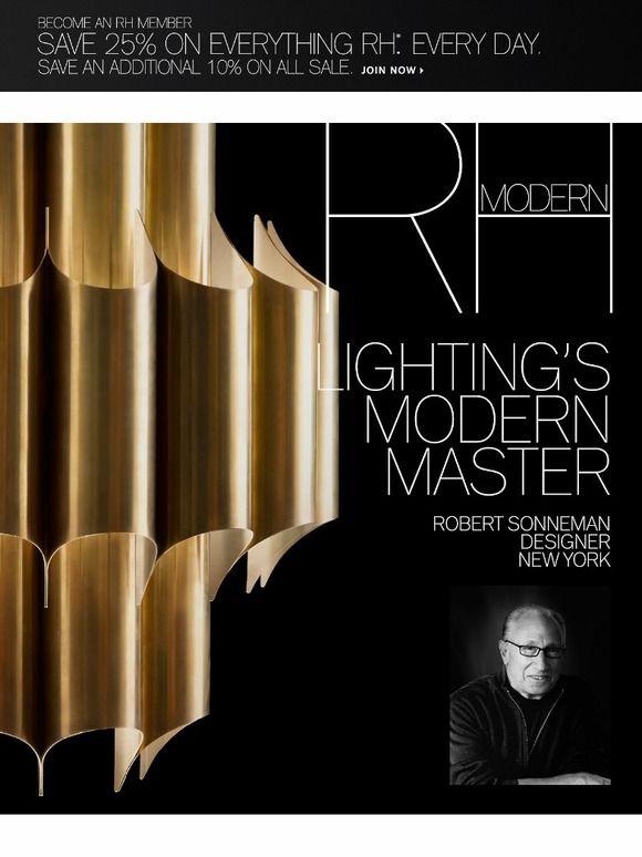 Iconic Modern Lighting By Robert Sonneman And Jon Sarriugarte Restoration Hardware Click Through To