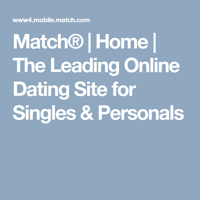 Match.com® | The Leading Online Dating Site for Singles & Personals