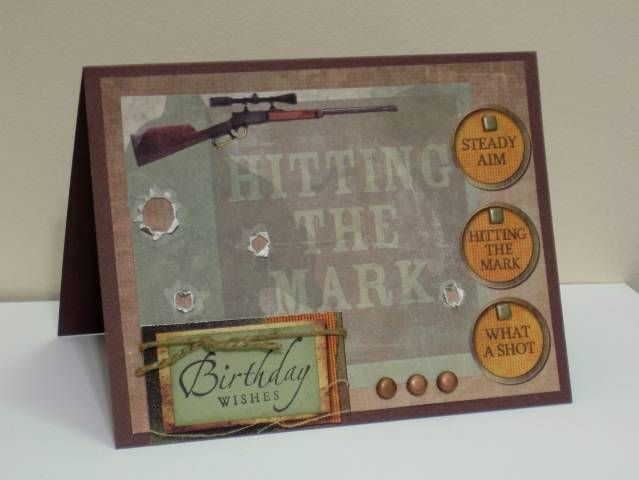 Birthday Card For Hunter By Dfriley Cards And Paper Crafts At Splitcoaststampers Birthday Card Sayings Cool Birthday Cards Birthday Cards For Men