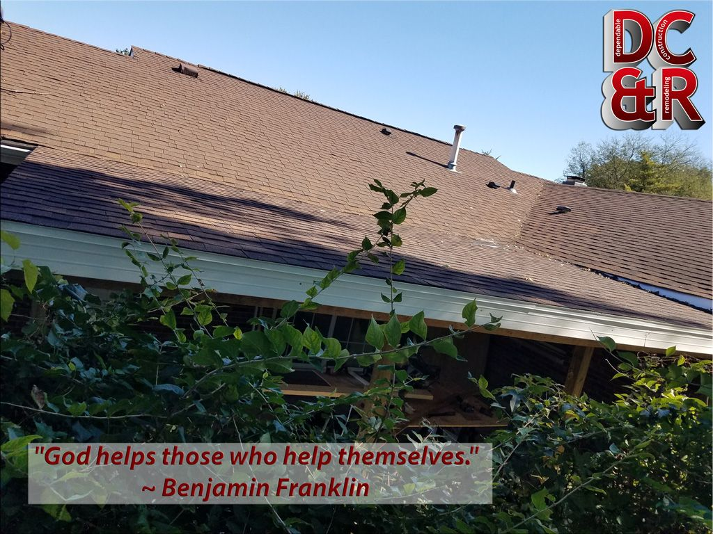 God Helps Those Who Help Themselves Benjamin Franklin We Were Able To Match The New Roofing System To The Business Quotes Construction Remodeling Fairborn