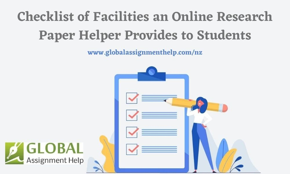 Checklist Of Facilities An Online Research Paper Helper Provides To Students In 2020 Research Paper Student Research Paper Help