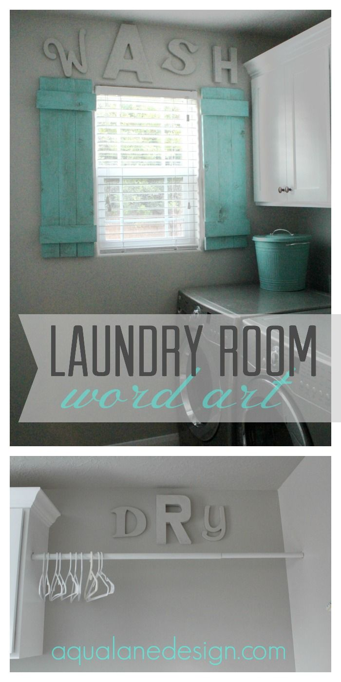 Cute laundry room word art letters painted the same color for How to add a laundry room to your house