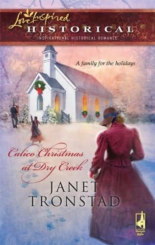 Janet Tronstad - Calico Christmas at Dry Creek
