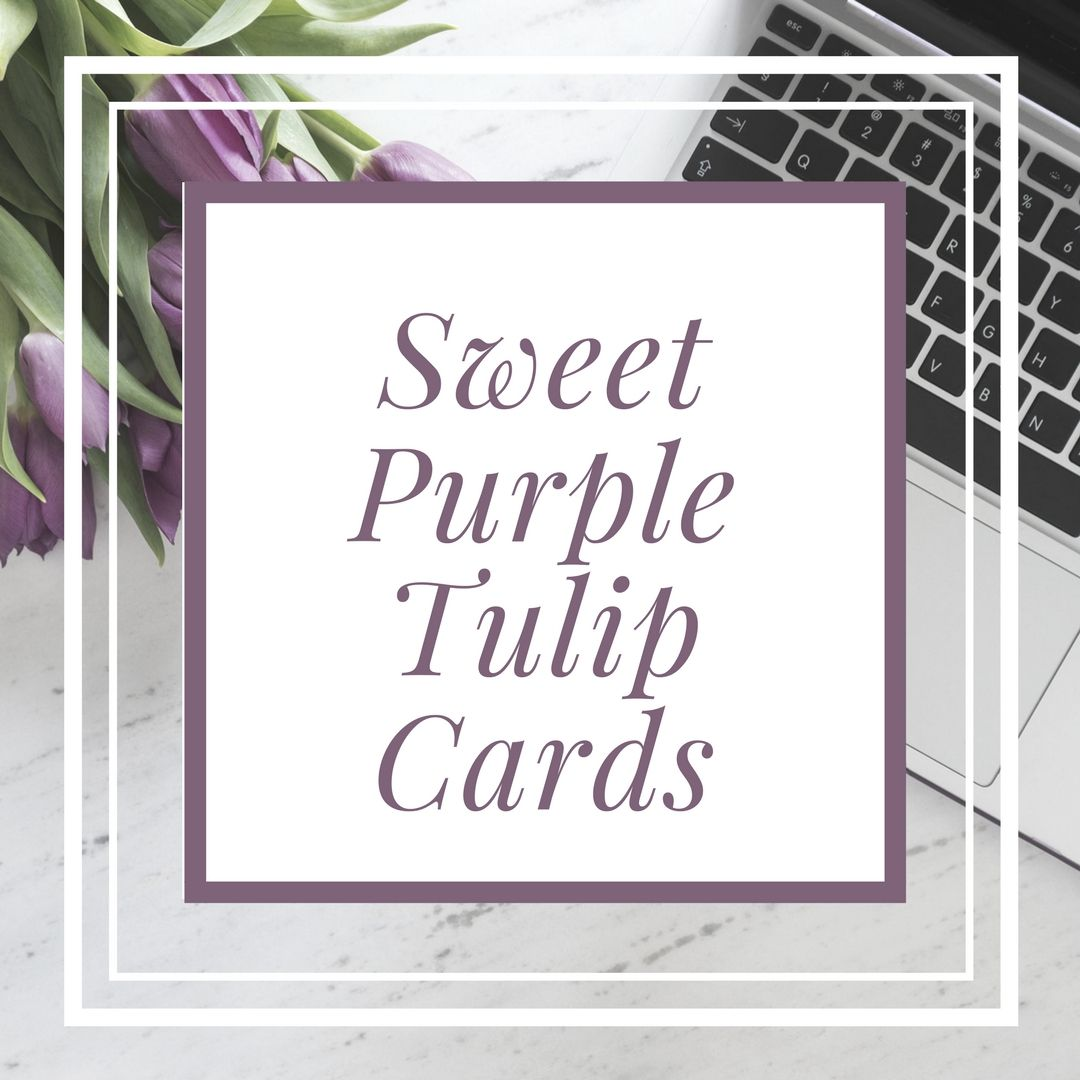 Cards From The Sweet Purple Tulips Etsy Shop Greeting Cards