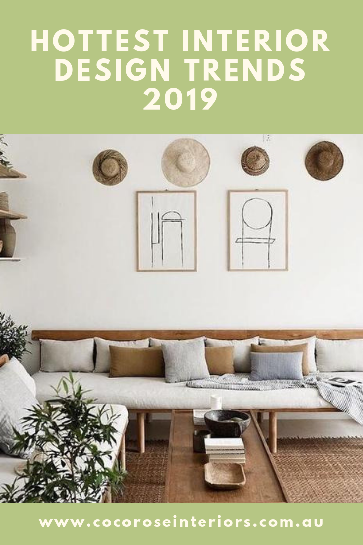 Hottest Interior Design Trends 2019 Living Room Interior Interior Design Living Room Home Living Room